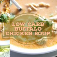 Buffalo Chicken Soup…Low Carb