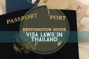 Visa Laws in Thailand