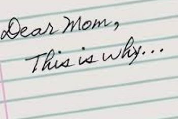 A Letter to My Mom…