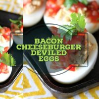 Bacon Cheeseburger Deviled Eggs