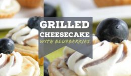 grilled cheesecake with blueberries