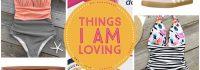 Things I am LOVING