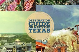 Destination Guide Family Travel: A Weekend in Grapevine, Texas