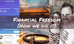 Financial Freedom…How We Did It