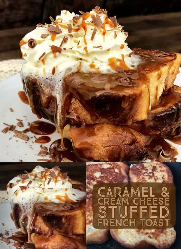 caramel and cream cheese stuffed french toast - doughmesstic