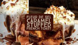 fleur de sel caramel french toast