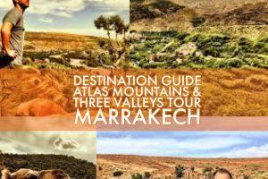 Atlas Mountains & Three Valleys Tour from Marrakech