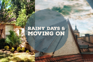 Rainy Day and Moving On
