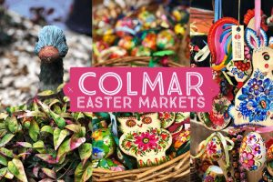 Colmar Easter Markets