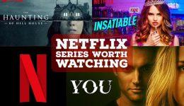 Netflix Series Worth Watching