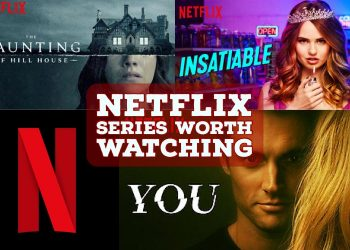 Netflix Series Worth Watching