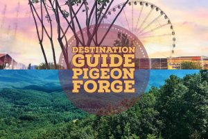 Pigeon Forge Family Travel Guide