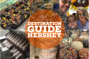 Destination Guide: Hershey, Pennsylvania