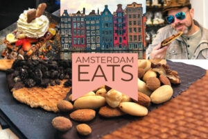 A Taste of Amsterdam - Where and What to Eat