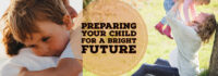 Preparing Your Child for a Bright Future