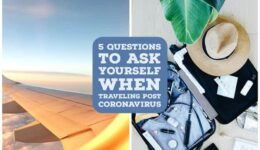 5 Questions to Ask Yourself When Traveling Post Coronavirus