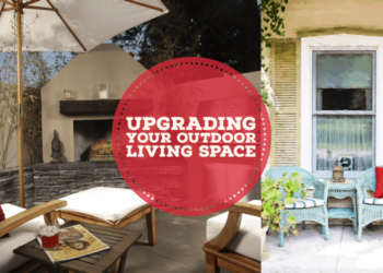 Upgrading Your Outdoor Living Space