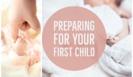 Preparing For Your First Child